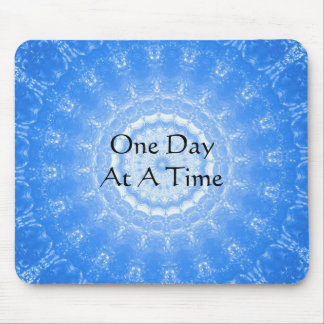 inspirational Spiritual Quote - One Day at a Time Mouse Mat