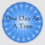 inspirational Spiritual Quote - One Day at a Time Round Sticker