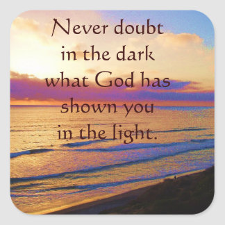 "Inspirational sticker, ""Never doubt ...."" Square Sticker"
