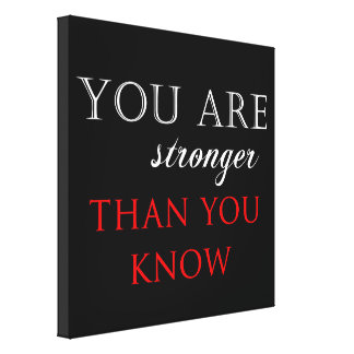 Inspirational Strength Quote Canvas Print