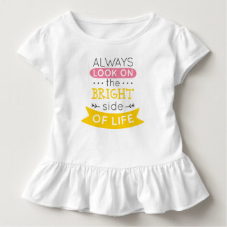 Inspirational The Bright Side of Life   Ruffle Tee