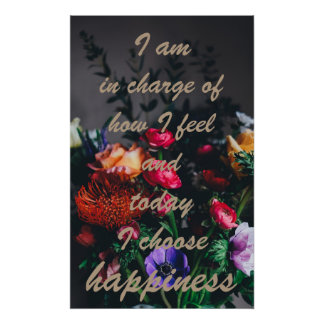 Inspirational: Today I choose happiness Poster