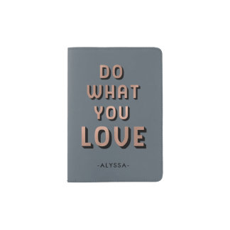 Inspirational Typography | Do What You Love Passport Holder