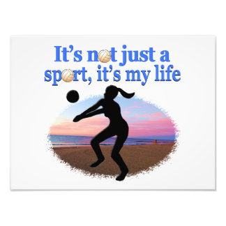 INSPIRATIONAL VOLLEYBALL IS MY LIFE DESIGN PHOTO PRINT