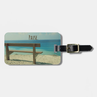 Inspirational Word: Pause Beach Theme Luggage Tag