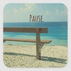Inspirational Word: Pause Beach Theme Square Sticker