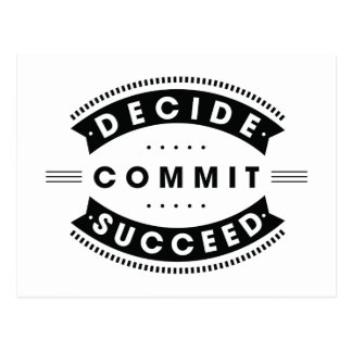 Inspirational Words Decide Commit Succeed Postcard