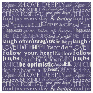 Inspirational Words Purple and White Typography Fabric