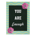 Inspirational You Are Enough Poster