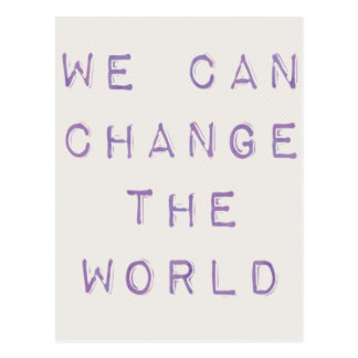 Inspirational 'you can change the world' postcard
