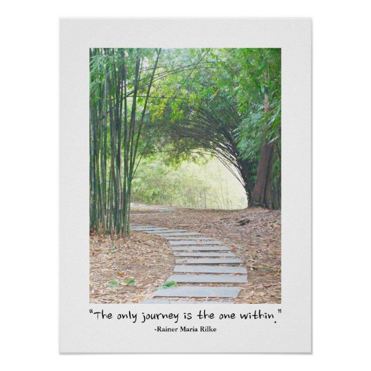Inspirational Zen Quote Bamboo Path Trail Poster