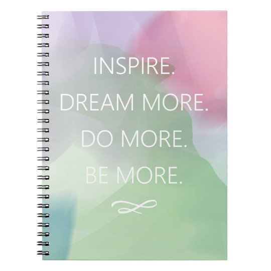 Inspire and Dream Digital Watercolor Spiral Notebook