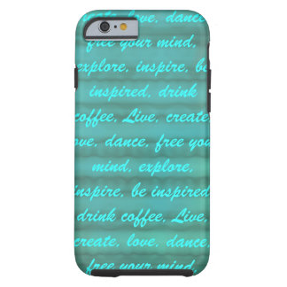 Inspire & Be Inspired Tough iPhone 6 Case