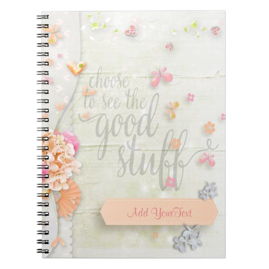 Inspire - Choose to see the Good Stuff