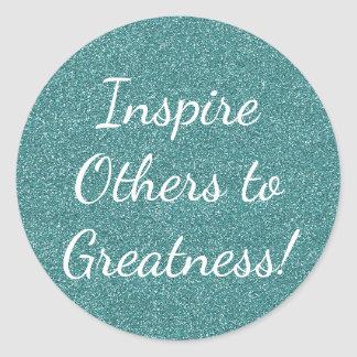 Inspire Others to Greatness Teal Glitter Stickers
