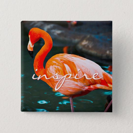 """Inspire"" quote pretty orange pink flamingo photo 15 Cm Square Badge"