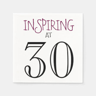 Inspiring at 30 Celebrating Birthday Party Paper Napkins