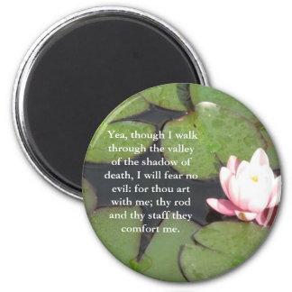 inspiring bible scripture Psalm 23:4 6 Cm Round Magnet