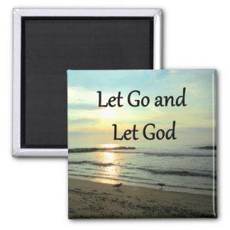 INSPIRING LET GO AND LET GOD PHOTO SQUARE MAGNET