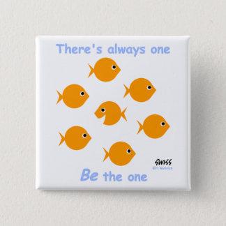 Inspiring Motto for Elementary Kids Goldfish 15 Cm Square Badge