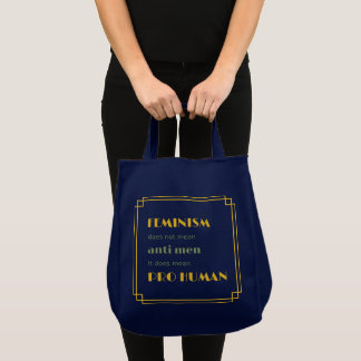 Inspiring pro human feminist quotation tote bag