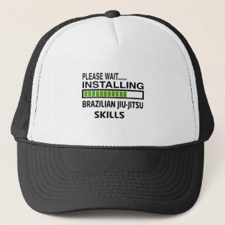 Installing Brazilian Jiu-Jitsu Skills Trucker Hat
