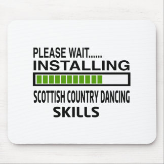 Installing Scottish Country Dance Skills Mouse Pad