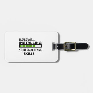 Installing Stunt Plane Flying Skills Tags For Bags