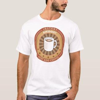 Instant Aikidoist T-Shirt