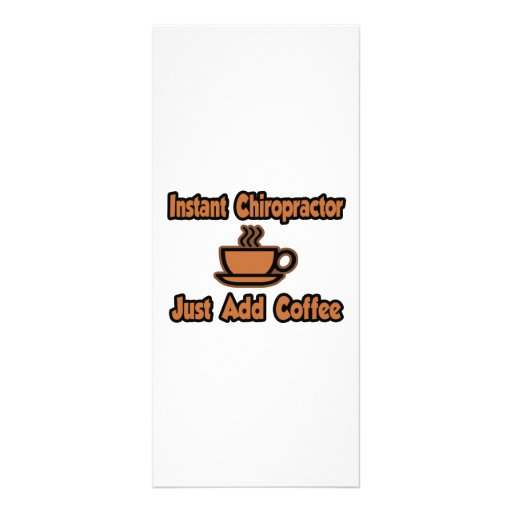 Instant Chiropractor...Just Add Coffee Rack Card Template