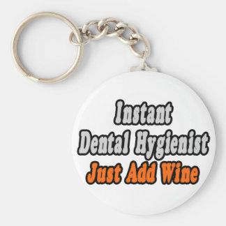 Instant Dental Hygienist...Just Add Wine Basic Round Button Key Ring