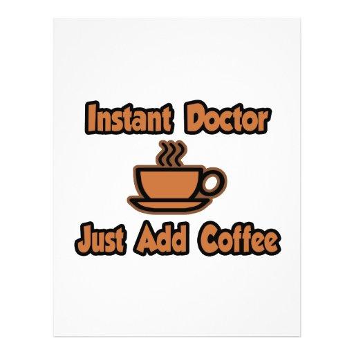 Instant Doctor...Just Add Coffee Custom Flyer