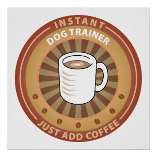 Instant Dog Trainer Posters