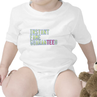 Instant Fame GuaranTEEd Baby Bodysuits
