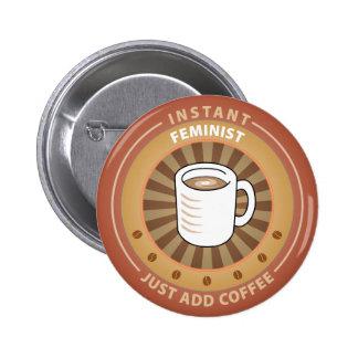 Instant Feminist 6 Cm Round Badge