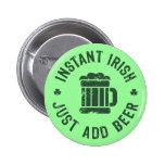 Instant Irish Pinback Buttons