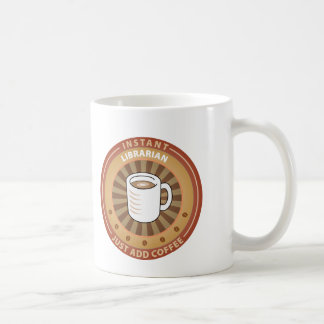 Instant Librarian Classic White Coffee Mug