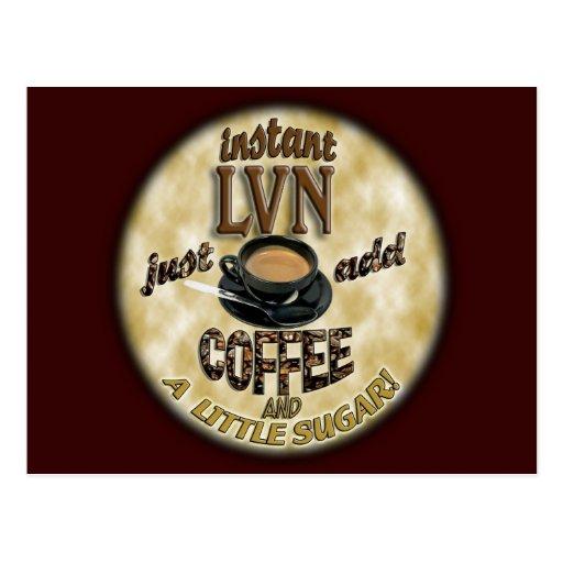INSTANT LVN LICENSED VOCATIONAL NURSE ADD COFFEE POST CARDS