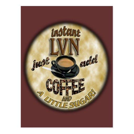 INSTANT LVN LICENSED VOCATIONAL NURSE ADD COFFEE POST CARD