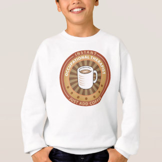 Instant Occupational Therapist Sweatshirt