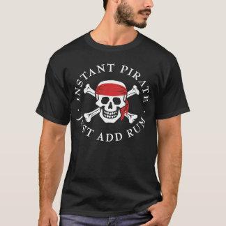 Instant Pirate [dark] T-Shirt