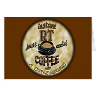 INSTANT RT RADIOLOGY TECH XRAY - ADD COFFEE CARDS