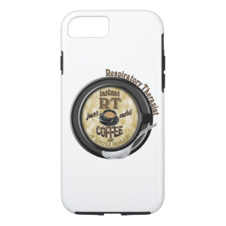 INSTANT RT RESPIRATORY THERAPIST ADD COFFEE iPhone 7 CASE