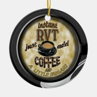 INSTANT RVT - ADD COFFEE - CHRISTMAS ORNAMENT