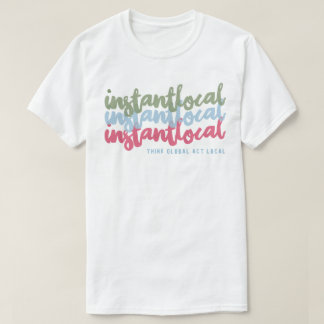 InstantLocal 3x T-Shirt