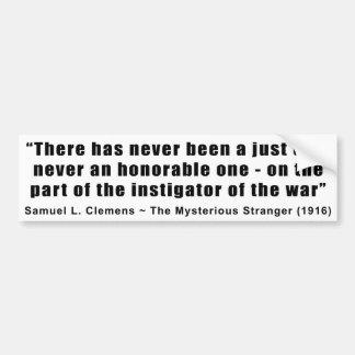 Instigator of War Quote by Samuel L. Clemens Bumper Sticker