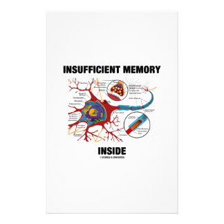 Insufficient Memory Inside (Neuron / Synapse) Personalized Stationery