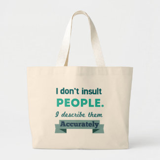 Insult People Large Tote Bag