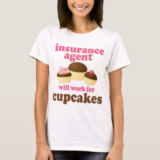 Insurance Agent (Funny) Gift T-Shirt