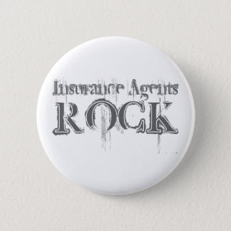 Insurance Agents Rock 6 Cm Round Badge